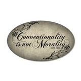 conventionality-is-not-morality_12x18.jpg Wall Decal
