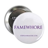 Famewhore Button