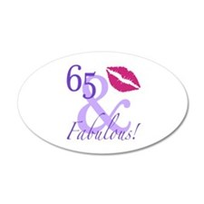 65 And Fabulous! Wall Decal