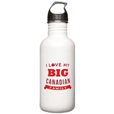 I Love My Big Canadian Family Water Bottle