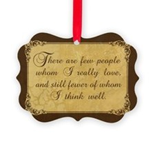 Few Whom I Love Picture Ornament