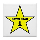 Pawn Star Tile Coaster