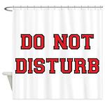 Do Not Disturb Shower Curtain