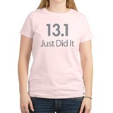 13.1 Just Did It T-Shirt