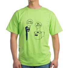Tooth Toilet Paper Worse Job T-Shirt