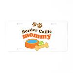 Border Collie Mom Aluminum License Plate