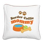 Border Collie Mom Square Canvas Pillow