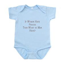 What about men? Infant Bodysuit