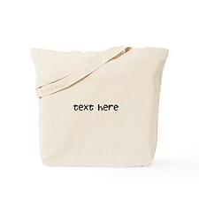 One Line Custom Message Tote Bag