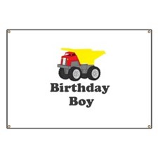 Dump Truck Birthday Boy Banner