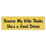 wife good driver Bumper Sticker