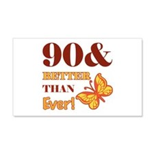 90 And Better Than Ever! Wall Decal