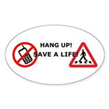 Hang up! Save a Pedestrian! Decal