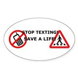 Stop Texting! Save a Pedestrian! Decal