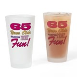 Fun 65th Birthday Gifts Drinking Glass