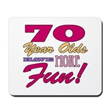 Fun 70th Birthday Gifts Mousepad