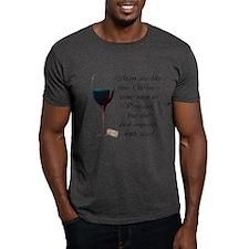 Men are like fine Wine T-Shirt