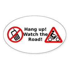 Hang up! Watch for Motorcyclists! Decal