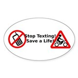 Stop texting! Save a Motorcyclist! Decal