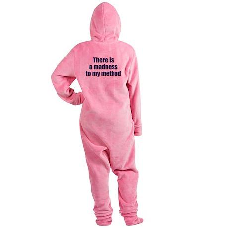 Madnes To My Method Footed Pajamas