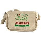 I Love My Crazy Hungarian Family Messenger Bag