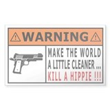 Make the world a little cleaner ... kill a hippie