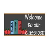 Welcome to our Classroom Wall Decal