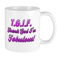 Thank God I'm Fabulous Mug