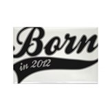 Born in 2012 - Birthday Rectangle Magnet