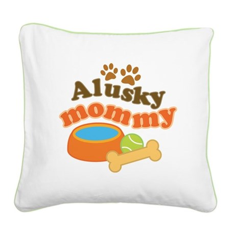 Alusky Mommy Square Canvas Pillow