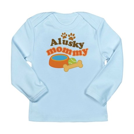 Alusky Mommy Long Sleeve Infant T-Shirt
