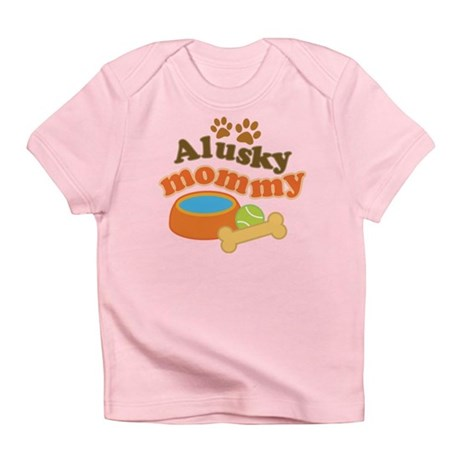 Alusky Mommy Infant T-Shirt