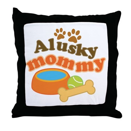 Alusky Mommy Throw Pillow