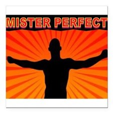 """MISTER PERFECT Square Car Magnet 3"""" x 3"""""""