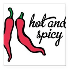 "hot and spicy Square Car Magnet 3"" x 3"""