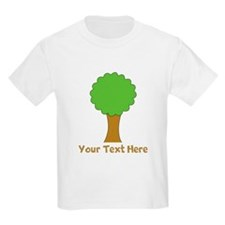 Tree and Custom Text. T-Shirt