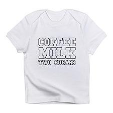 Coffee Milk Two Sugars Infant T-Shirt