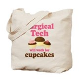 Surgical Tech Funny Tote Bag