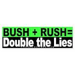 Bush Rush Lies Bumper Sticker