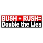Bush Rush Lies Red Bumper Sticker