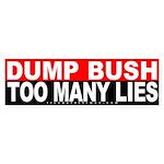 Bush: Too Many Lies Bumper Sticker