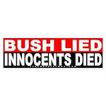 Bush Lied Innocents Died Bumper Sticker