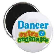 "Dancer Extraordinaire 2.25"" Magnet (10 pack)"