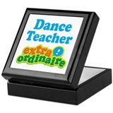Dance Teacher Extraordinaire Keepsake Box
