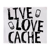 Live, Love, Cache Throw Blanket