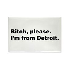 Im from Detroit Rectangle Magnet