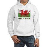 ...Proud To Be Welsh... Hoodie