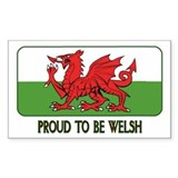 ...Proud To Be Welsh... Rectangle Decal