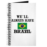 We Will Always Have Brazil Journal