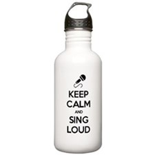 Keep Calm and Sing Loud Water Bottle